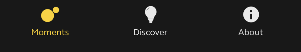 The toolbar at the bottom of the Jabra Elite app. The moments icon is a big dot and a little dot. The discover icon is a lightbulb. The about icon is a circle with an i in it. Two out of three ain't bad.